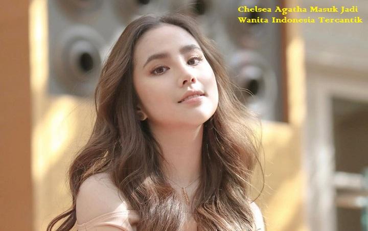 Chelsea Agatha Masuk Jadi Wanita Indonesia Tercantik